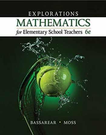 9781305112834-1305112830-Explorations, Mathematics for Elementary School Teachers