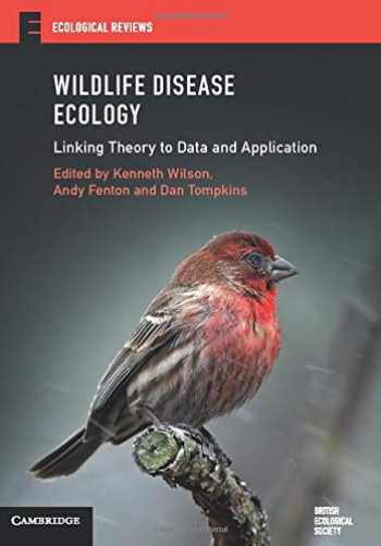 9781316501900-1316501906-Wildlife Disease Ecology: Linking Theory to Data and Application (Ecological Reviews)