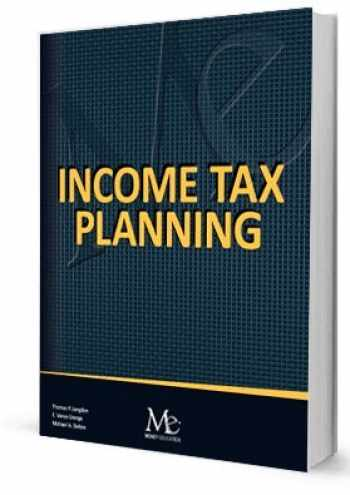 9781946711274-1946711276-Income Tax Planning - 13th Edition