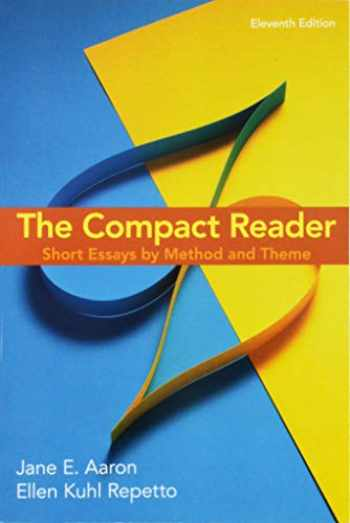 9781319056353-1319056350-The Compact Reader: Short Essays by Method and Theme