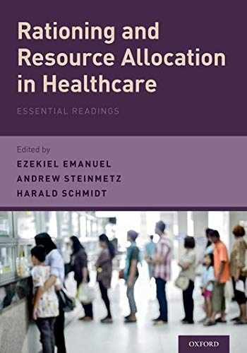 9780190200756-0190200758-Rationing and Resource Allocation in Healthcare: Essential Readings