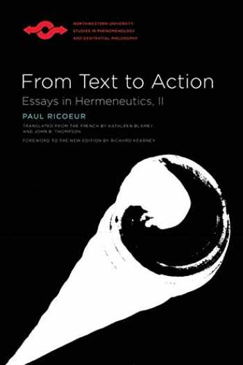 9780810123991-0810123991-From Text to Action: Essays in Hermeneutics, II (Studies in Phenomenology and Existential Philosophy)
