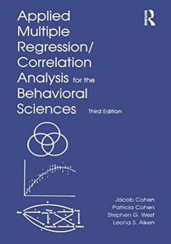 9780805822236-0805822232-Applied Multiple Regression/Correlation Analysis for the Behavioral Sciences, 3rd Edition