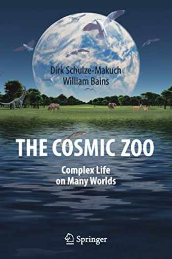 9783319620442-3319620444-The Cosmic Zoo: Complex Life on Many Worlds