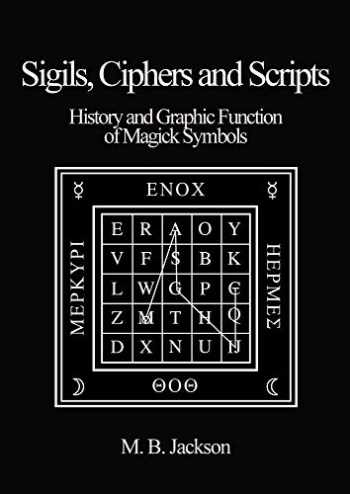 9780956619761-0956619762-Sigils, Ciphers and Scripts