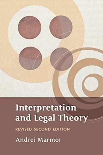 9781841134246-1841134244-Interpretation and Legal Theory