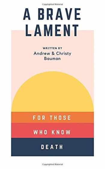 9781980344711-198034471X-A Brave Lament: For Those Who Know Death
