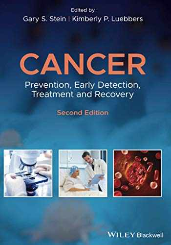 9781118962886-1118962885-Cancer: Prevention, Early Detection, Treatment andRecovery, Second Edition