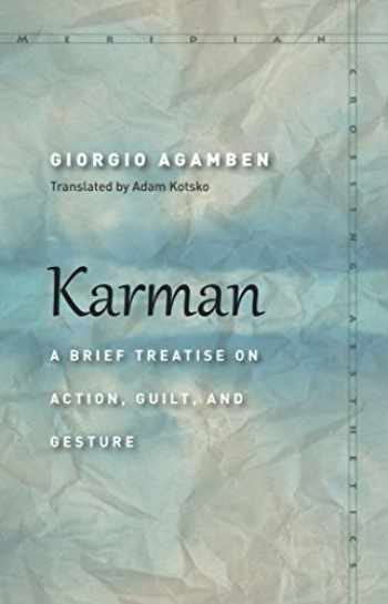 9781503605824-1503605825-Karman: A Brief Treatise on Action, Guilt, and Gesture (Meridian: Crossing Aesthetics)