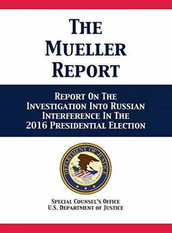 9781680922622-1680922629-The Mueller Report: Report On The Investigation Into Russian Interference In The 2016 Presidential Election