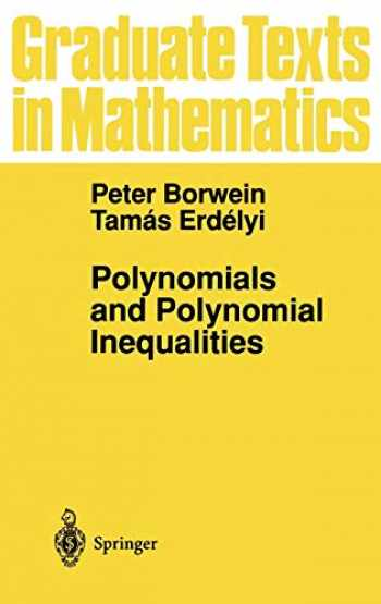 9780387945095-0387945091-Polynomials and Polynomial Inequalities (Graduate Texts in Mathematics (161))