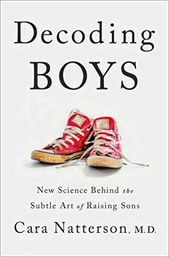 9781984819031-1984819038-Decoding Boys: New Science Behind the Subtle Art of Raising Sons