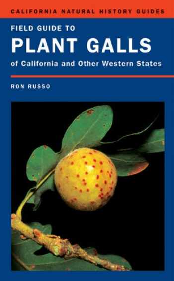 9780520248861-0520248864-Field Guide to Plant Galls of California and Other Western States (California Natural History Guides)