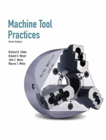 9780135015087-0135015081-Machine Tool Practices (9th Edition)