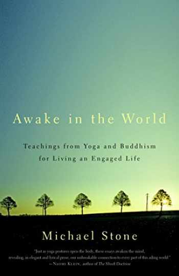 9781590308141-159030814X-Awake in the World: Teachings from Yoga and Buddhism for Living an Engaged Life