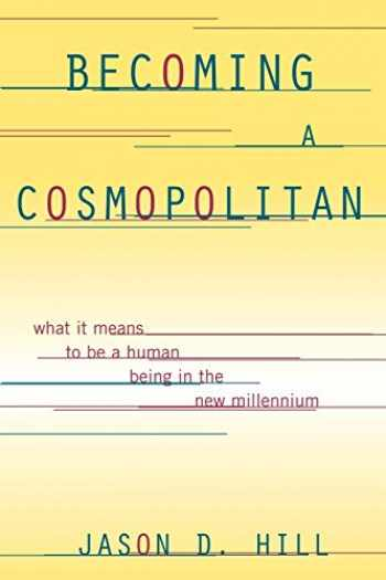 9781442210417-1442210419-Becoming a Cosmopolitan: What It Means to Be a Human Being in the New Millennium