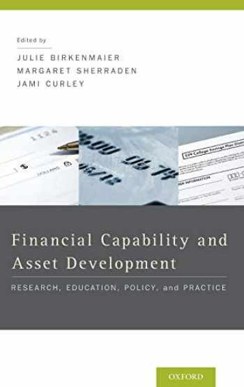 9780199755950-0199755957-Financial Capability and Asset Development: Research, Education, Policy, and Practice