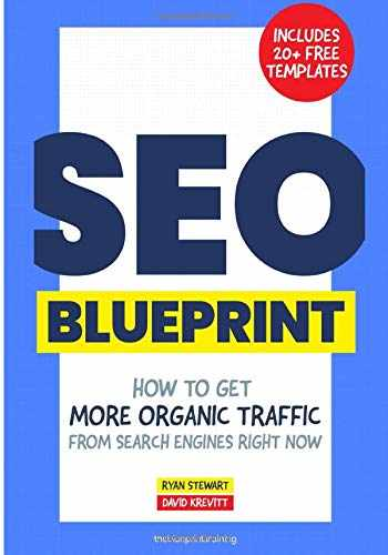 9780578230917-0578230917-The SEO Blueprint: How to Get More Organic Traffic Right NOW