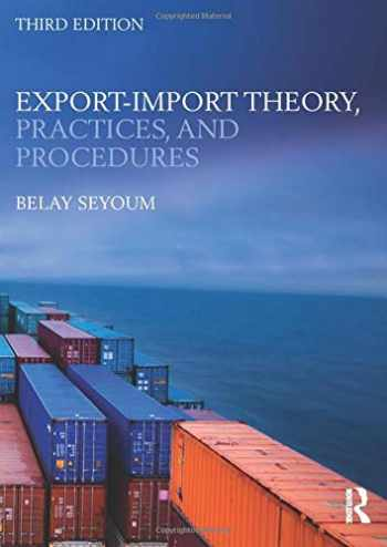 9780415818384-0415818389-Export-Import Theory, Practices, and Procedures