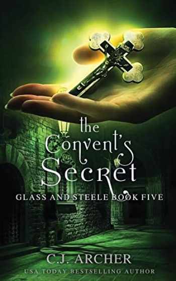 9780648214830-0648214834-The Convent's Secret (Glass and Steele)