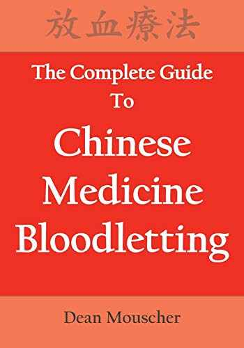 9780692181027-0692181024-The Complete Guide To Chinese Medicine Bloodletting
