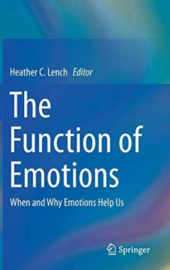 9783319776187-3319776185-The Function of Emotions: When and Why Emotions Help Us