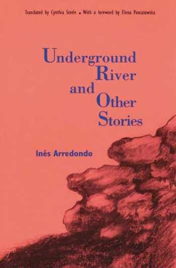 9780803259270-0803259271-Underground River and Other Stories (Latin American Women Writers)