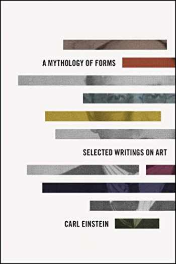 9780226464138-022646413X-A Mythology of Forms: Selected Writings on Art