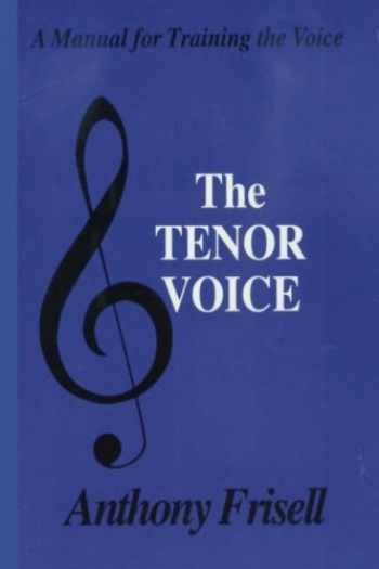 9780828321839-0828321833-Tenor Voice: A Manual for Training the Voice