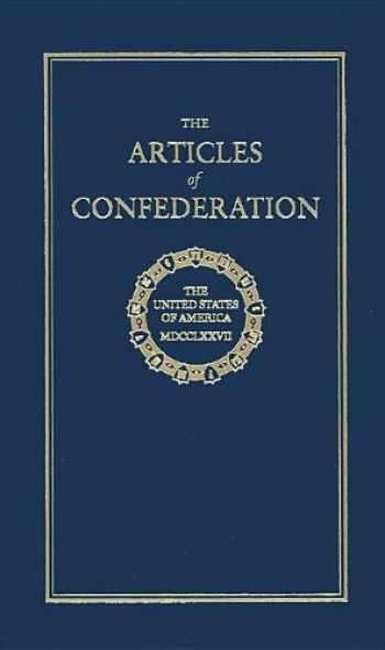 9781557094605-1557094608-Articles of Confederation (Books of American Wisdom)