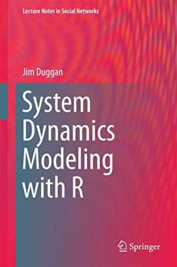 9783319340418-3319340417-System Dynamics Modeling with R (Lecture Notes in Social Networks)