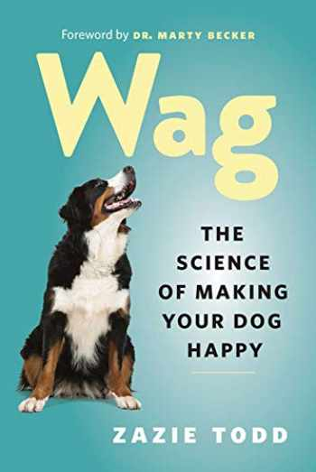 9781771643795-177164379X-Wag: The Science of Making Your Dog Happy