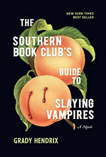 9781683691433-1683691431-The Southern Book Club's Guide to Slaying Vampires