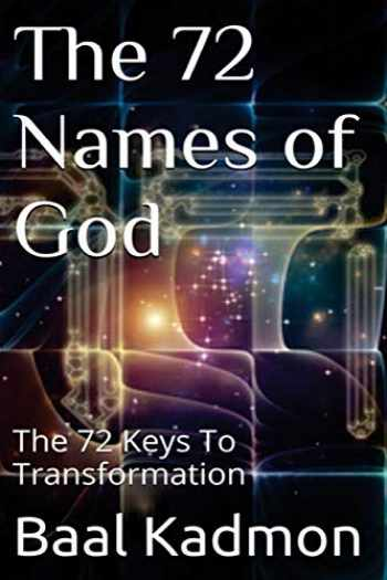 9781516931651-1516931653-The 72 Names of God: The 72 Keys To Transformation (Sacred Names) (Volume 1)