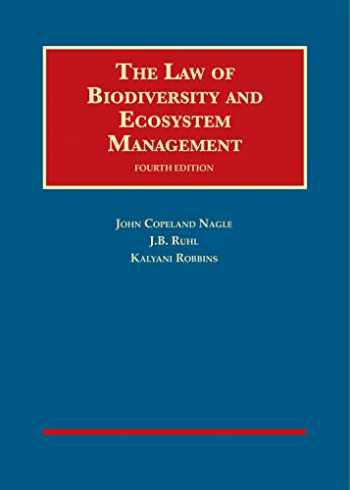 9780314286611-0314286616-The Law of Biodiversity and Ecosystem Management (University Casebook Series)