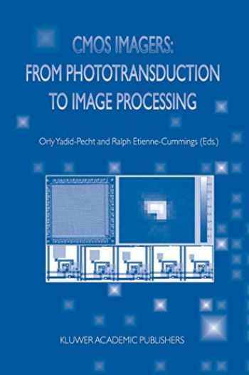9781402079610-1402079613-CMOS Imagers: From Phototransduction to Image Processing (Fundamental Theories of Physics)