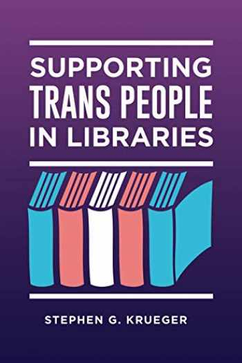 9781440867057-1440867054-Supporting Trans People in Libraries