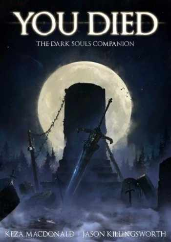9781909430228-1909430226-You Died: The Dark Souls Companion