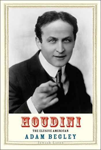 9780300230796-0300230796-Houdini: The Elusive American (Jewish Lives)