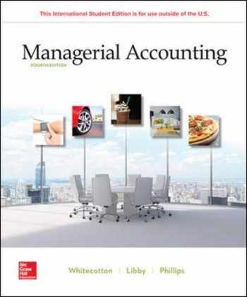 9781260565447-1260565440-Managerial Accounting 4th edition by  Stacey M Whitecotton, Robert Libby, Fred Phillips