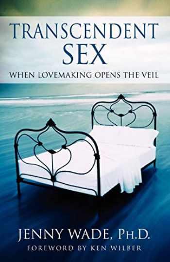 9780743482172-0743482174-Transcendent Sex: When Lovemaking Opens the Veil