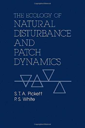 9780125545211-0125545215-The Ecology of Natural Disturbance and Patch Dynamics