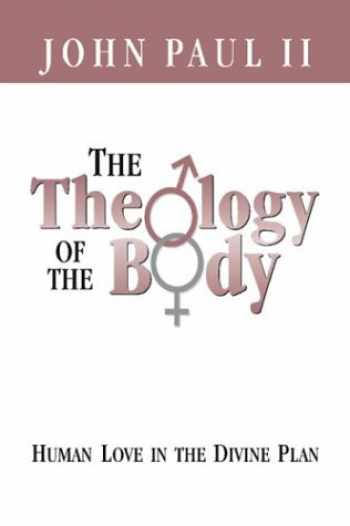 9780819873941-0819873942-The Theology of the Body Human Love in the Divine Plan (Parish Resources)
