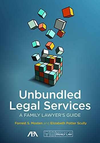 9781634259217-1634259211-Unbundled Legal Services: A Family Lawyer's Guide