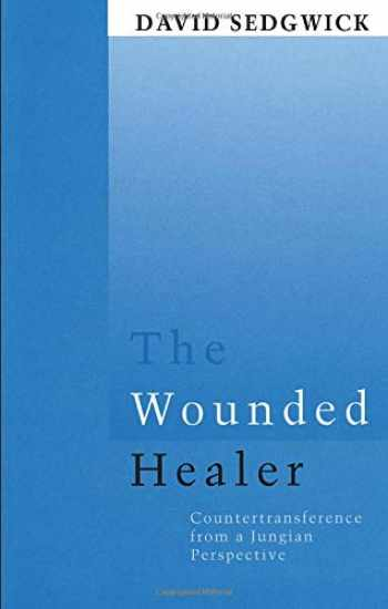 9780415106207-0415106206-The Wounded Healer: Counter-Transference from a Jungian Perspective (Routledge Mental Health Classic Editions)