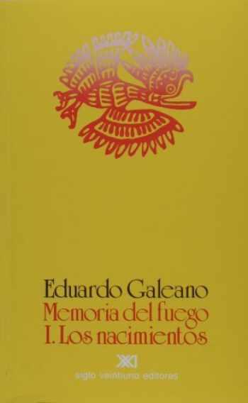 9789682312021-9682312027-Memoria del fuego. Vol. 1. Los nacimientos (Memoria del Fuego) (Spanish Edition)