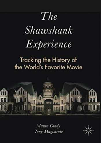 9781349953509-1349953504-The Shawshank Experience: Tracking the History of the World's Favorite Movie
