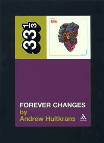 9780826414939-0826414931-Forever Changes (Thirty Three and a Third series)