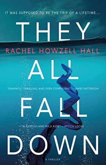 9780765398147-0765398141-They All Fall Down: A Thriller