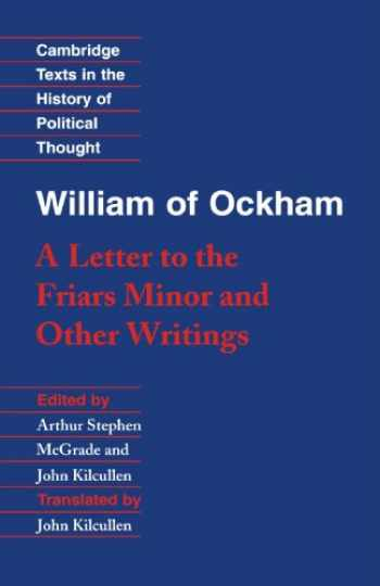 9780521358040-0521358043-William of Ockham: 'A Letter to the Friars Minor' and Other Writings (Cambridge Texts in the History of Political Thought)